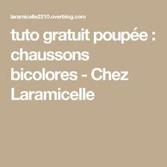 tuto gratuit poupée : chaussons bicolores - Chez Laramicelle