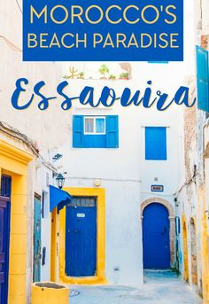 If you want to see coastal Morocco, head to the beach town of Essaouira! Here's a travel guide for where to stay, eat, and what to do in Essouira.