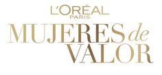L'Oréal Paris busca Mujeres de Valor