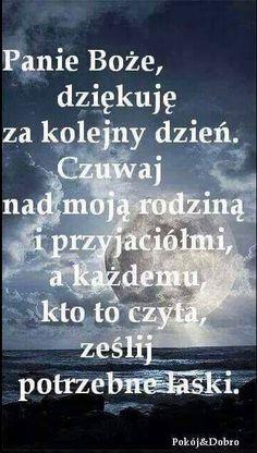 A kazdemu kto to czyta zeslij potrzebne laski :) Polish Language, Magic Day, Bless The Lord, Life Philosophy, God Loves You, Prayer Board, Motto, Powerful Words, Man Humor