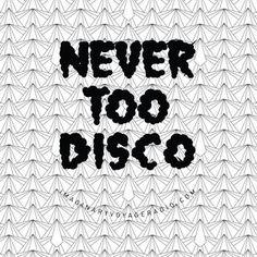 Never Too Disco #mixtape #series #1 #nevertoodisco #imaginarypirate #imaginaryvoyage #radio #disco #belda  http://www.mixcloud.com/imaginaryvoyage/never-too-disco/
