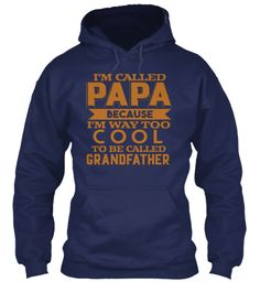 I'm Called Baba Because I'm Way Too Cool Navy Sweatshirt Front