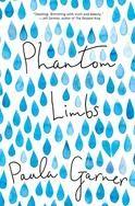 Phantom Limbs | Paula Garner | December 2016