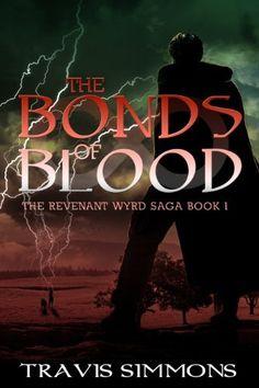 The Bonds of Blood (The Revenant Wyrd Saga Book 1) by Travis Simmons, http://www.amazon.com/dp/B004XD6NTM/ref=cm_sw_r_pi_dp_0H.2tb0ESPNGZ