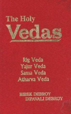 The Holy Vedas ; Rig Veda, Yajur Veda, Sama Veda, Atharva Veda by Dipavali Debroy. $36.99