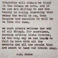 Words of wisdom Great Quotes, Quotes To Live By, Me Quotes, Inspirational Quotes, Pretty Words, Beautiful Words, Cool Words, R M Drake, Lose Something