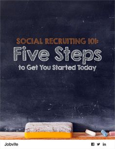 Social Recruiting 101: Five Steps to Get You Started Today