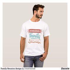 Family Reunion design #reunion #tshirt #familyreunion
