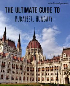 The Ultimate Guide to a Weekend in Budapest, Hungary blueskiesandopenroads