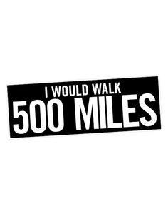 "The Proclaimers ""I Would Walk 500 Miles"" Lyric Sticker"