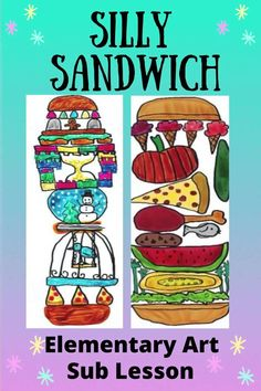 This elementary lesson makes a great virtual activity for distance learning. Silly Sandwich is a fun, no prep, and fully scripted lesson that anyone can teach. Visual Art Lessons, Drawing Lessons For Kids, Art Lessons For Kids, Easy Art Projects, School Art Projects, Elementary Art Lesson Plans, Elementary Drawing, Upper Elementary, Art Sub Plans