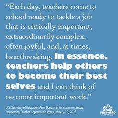 Celebrating Teacher Appreciation Week!  #Quote by Secretary Arne Duncan