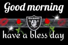 Morning Raiders Cowboys, Raiders Pics, Raiders Stuff, Raiders Baby, Oakland Raiders Images, Oakland Raiders Football, Good Morning Love, Good Morning Images, Raider Nation