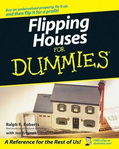 Flipping Houses For Dummies:Book Information - For Dummies Real Estate Book, Real Estate Tips, Flipping Houses For Dummies, Flip Or Flop, Wholesale Real Estate, House Flippers, Investment Property, Rental Property, Real Estate Investing