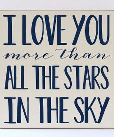 I Love You More Than All The Stars In The Sky
