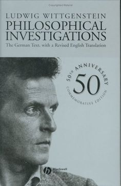 Ludwig Wittgenstein - Philosophical Investigations