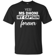 Ms Dhoni T shirts My Captain Forever Hoodies Sweatshirts