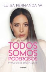 Todos somos poderosos - Luisa Fernanda W - Primer capítulo - megustaleer - GRIJALBO - Downtown Disney, Ulzzang Boy, Hanging Out, Youtubers, Boy Or Girl, Books, Instagram, Salvador, Tik Tok