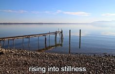 Happiness 4-9:  rising into stillness.  http://winsloweliot.com/category/happinesses/