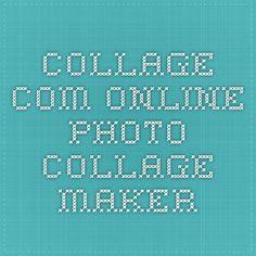 Collage.com - Online Photo Collage Maker