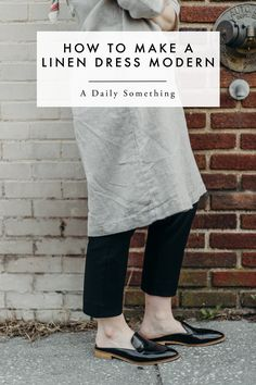 How to Make a Loose Linen Dress Look Modern. How to dress like an adult. The third piece rule. On A Daily Something.