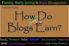 Family, Daily Living & Style: How Do Blogs Earn?