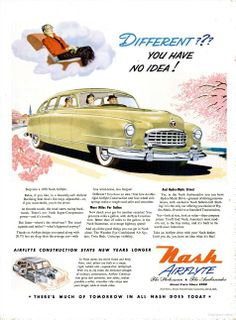 Vintage Cars New Nash Airflyte construction for most modern cars - You've never seen anything like it! Touch a button -- it's a super-safe open car. Push a button -- there's the comfort of a family sedan! Classic Chevy Trucks, Classic Cars, Vintage Advertisements, Vintage Ads, Vintage Vibes, Wisconsin, American Motors, Car Advertising, Sweet Cars