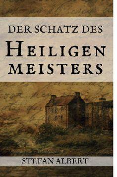 Cover - Stefan Albert - Der Schatz des Heiligenmeisters