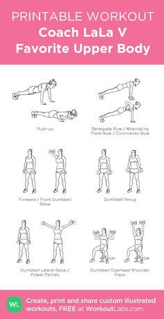 Coach LaLa V Favorite Upper Body: my visual workout created at WorkoutLabs.com • Click through to customize and download as a FREE PDF! #customworkout