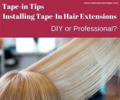 There have been debates on whether you should install your own Tape-In hair extensions by DIY or not. What are your thoughts? #hair #extensions #hairtips