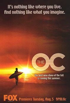 The O.C. One of many guilty pleasures