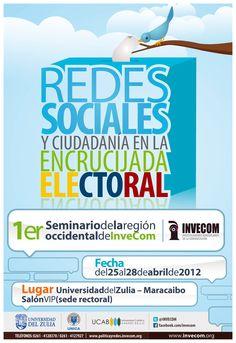 Redes Sociales y Ciudadanía en la Encrucijada Electoral. Un evento de InveCom en la Universidad del Zulia. Como facilitadora de taller @Grissel Montiel