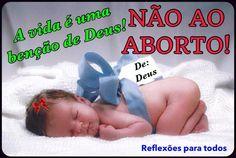 Diga Nao ao Aborto. Valorize a vida, Acesse a linda mensagem de Madre Teresa de Calcutá.