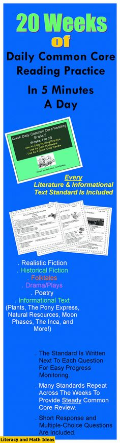 20 Weeks of Common Core reading practice in one bundle!  Realistic fiction, historical fiction, drama/plays, poetry, folktales, and informational text passages are all included.  Every Literature and Informational Text Standard is included. Questions are posed using different levels of Bloom's Taxonomy to promote in-depth and deep understanding of each standard. $