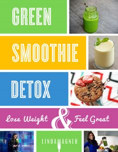 THE GREEN SMOOTHIE DETOX!!!!   This fabulous 7 day cleanse helps you lose weight and feel great, FAST!! It is perfect for anyone who wants to:  lose weight quickly, look their best for an event, have more energy,  decrease cellulite, feel proud and confident in your body, get out of a bad eating rut, improve the quality of your skin and more!!