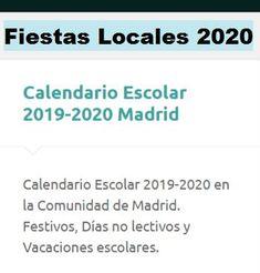 Fiestas Locales de Pinto 2020 – Información y Orientación Pinto Thing 1, School Holidays, School Calendar, Fiestas