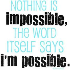 A new perspective to give hope. Nothing is impossible if you set your mind to it.