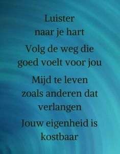 Smart Quotes, Strong Quotes, Love Quotes, Inspirational Quotes, Positive Words, Positive Quotes, Dutch Quotes, Self Quotes, Special Quotes
