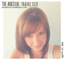 THE ARRIVAL: travel size (AWARENESS #1)