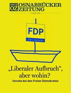 Unruhen bei der FDP. Unser iPad-Cover vom 2. Januar 2013. Weitere Infos zu unserem Digitalabo auf noz.de/digital