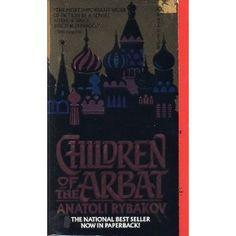 Children of the Arbat: Anatoli Naumovich Rybakov