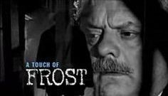 Google Image Result for http://upload.wikimedia.org/wikipedia/en/thumb/a/aa/A_Touch_of_Frost_title_card.jpg/250px-A_Touch_of_Frost_title_card.jpg