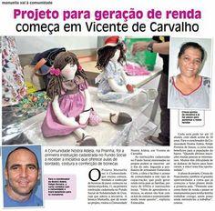 Comunidade em que o gsa 2014 Felipe Ferreira mora e atua comemora projeto de geração de renda.