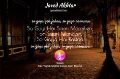 So Gayi Hai Saari Manzilien,  oh Saari Manzilen, So Gaya Hai Rastaa.. / LyricsMasti.Com / Tezaab Alka Yagnik, Shabbir Kumar, Nitin Mukesh / so gaya yeh jahan, so gaya aasmaan / Javed Akhtar / so gaya yeh jahan, so gaya aasmaan