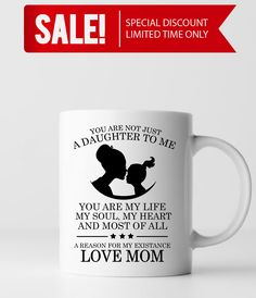 To My Daughter You Are The Reason For Existence Gifts Ideas Valentine S Day Gift Mug Love Forever