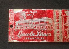 Lincoln Diner ,Cumberland at Lincoln Avenue, Junction Diner, Routes 22 & 72, Lebanon, Lebanon County, Pennsylvania Matchbook. Lebanon County. MGK122042 {USAPennsylvaniaLebanon County} TK13 IT93. FINE PRINT. | eBay!