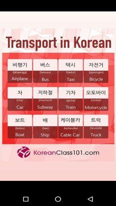 Korean Language 848787861000889066 - Transport In Korean ✌ Source by padilhamariana Korean Words Learning, Korean Language Learning, Learn A New Language, Language Study, Learn To Speak Korean, Learn Basic Korean, Learn Korean Alphabet, Learn Hangul, Korean Writing