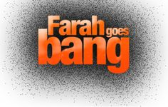 Farah Goes Bang - Watch it on iTunes or Google Play