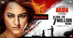 Akira Movie Review..Don't get me wrong. The film was gripping in the first half. There is nothing sexier than a woman kicking some serious butts, but it slips into Singham mode way too easily and way too quickly. #bollywood #movie #review #film #hindi #sonakshi