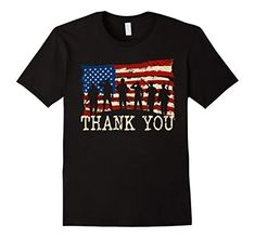 Veterans Day Thank You ONLY >>> $14.95 American Flag TShirts Thank you Veterans